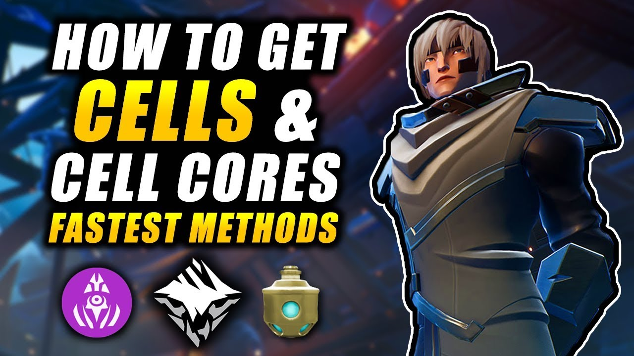 How To Get All The Cells You Want Cell Cores Fastest Methods Dauntless Guide Youtube