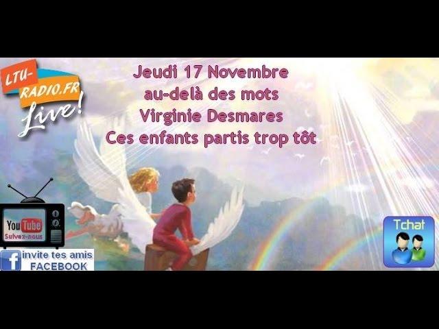 Au-delà des mots -  Virginie Desmares  - Ces âmes parties trop tôt -  17 Novembre 2016