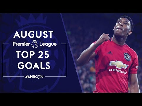 Top 25 Premier League goals of August 2019 | NBC Sports
