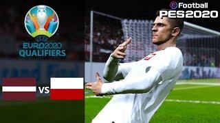 Latvia vs Poland - EURO 2020 Qualifiers Prediction - PES 2020