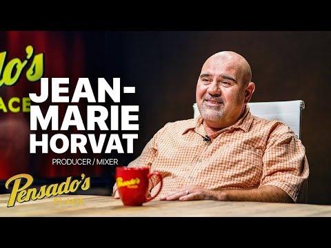 Producer / Mixer Jean-Marie Horvat – Pensado's Place #365