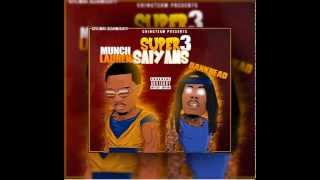 Munch Lauren & Bankhead - Super Saiyans
