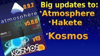 Switch - Overview of some BIG updates to Hakete, Atmosphere and Kosmos.