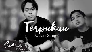 ASTRID - Terpukau (Cover By Cakra Khan)