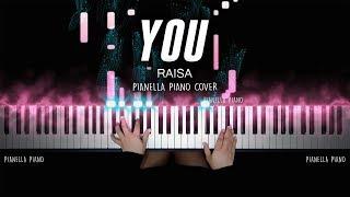 You - Raisa | PIANO COVER by Pianella Piano