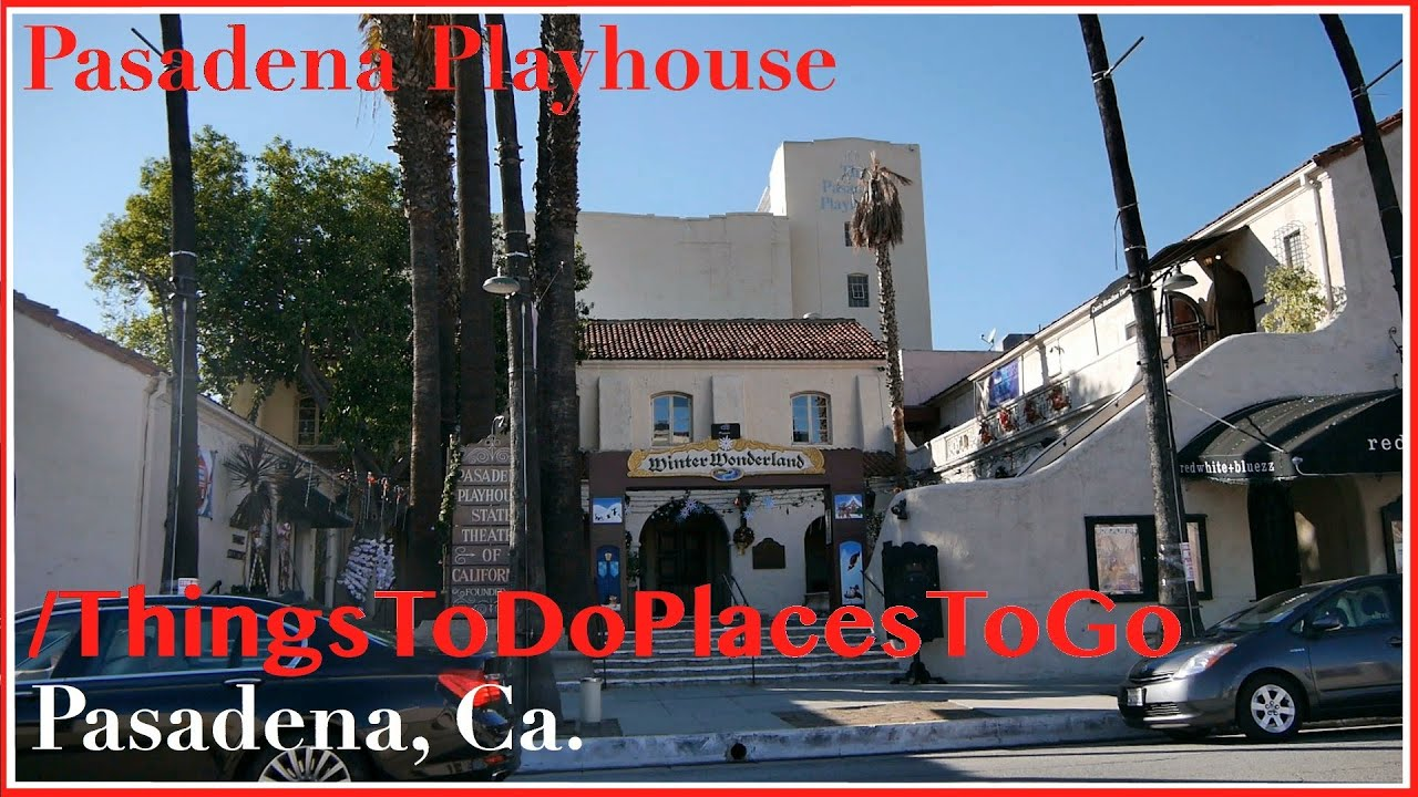 The Pasadena Playhouse W Address Seating Schedule Info Things To Do In Pasadena California