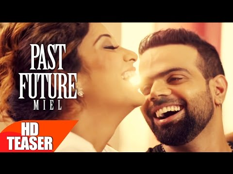 Teaser   Past Future   Miel   Full Song Coming Soon   Speed Records