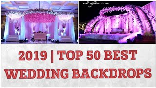 Best Wedding Backdrops 2019|stage Decoration Ideas|reception,engagement Flower Designs Indian Theme