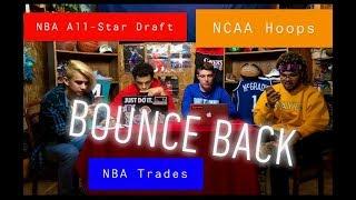 Bounce Back Podcast E. 2: NBA All-Star Draft