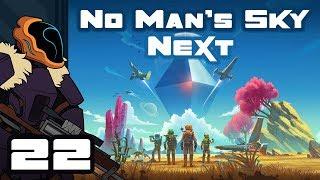 Let's Play No Man's Sky: Next [v1.5] - PC Gameplay Part 22 - Gotta Go Fast!