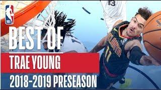 Best of Trae Young | 2018 NBA Preseason