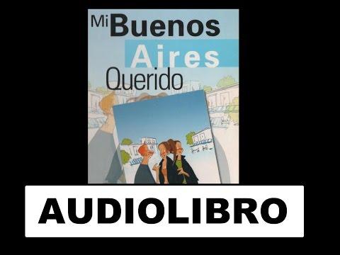 Audiolibro en Español - Mi Buenos Aires querido