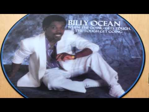 Billy Ocean - When the Going Gets Tough, The Tough Get Going  (best audio)