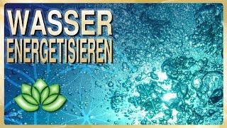 Verbotenes Wissen Wasser energetisieren - Wassergedächtnis