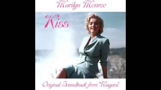 "Marilyn Monroe - Kiss - Original Soundtrack from ""Niagara"""