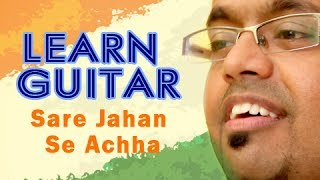 How To Play - Sare Jahan Se Achha - Guitar Lesson - Indian Patriotic Songs