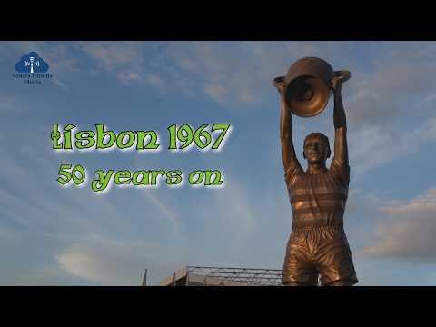 LISBON 1967 -   50 years on
