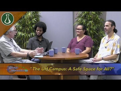 Island Connections: The UH Campus: A Safe Space for All?