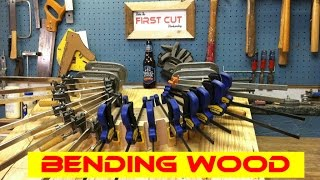 Make The First Cut: Bending Wood