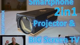 2 in 1 Smartphone Projector and Big Screen TV | DIY/LIFEHACK