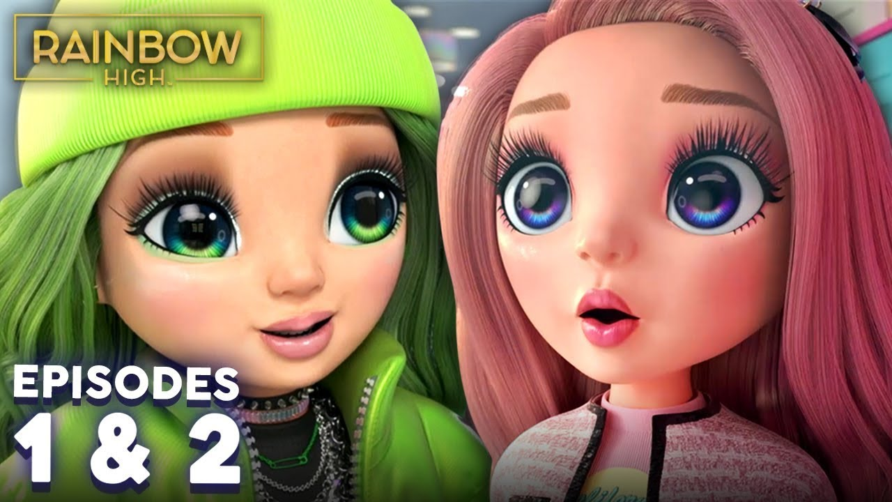 RAINBOW HIGH 🌈  EPISODES 1 & 2 🌈 | When GLAM Hits The Fan & A Prize at the End of the Rainbow!