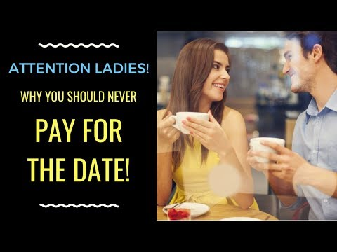 DATING ADVICE FOR FEMINISTS: Who Should Pay For The Date? | Shallon Lester