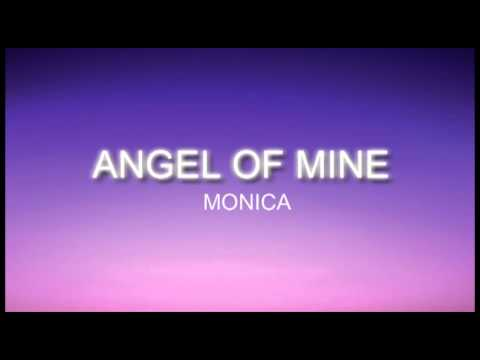 Angel of mine  monica lyric