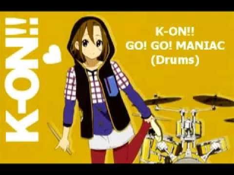 K ON!!   GO! GO! MANIAC [DRUMS ONLY]