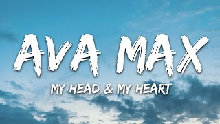 Ava Max - My Head & My Heart (Lyrics)