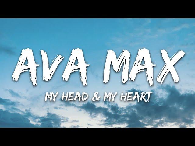 Ava Max - My Head & My Heart (Lyrics)