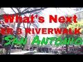What'sNext- On the San Antonio Riverwalk Boat Tour