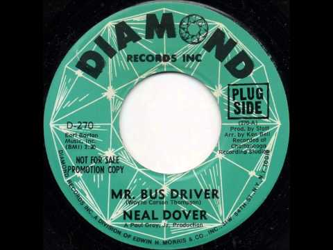 Neal Dover - Mr. Bus Driver