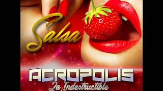 Salsa Acropolis Indestructible Dj Mauricio Martinez - Dj Carlos Mix