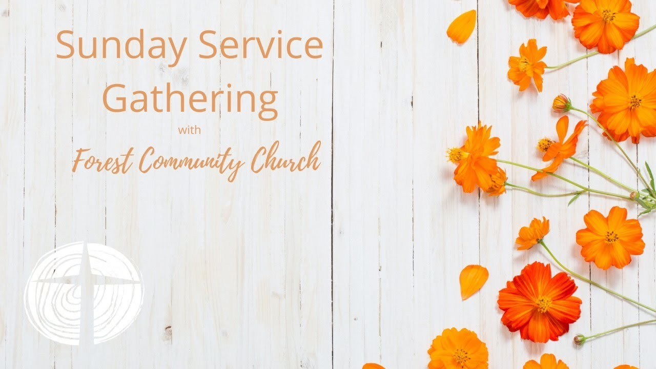 Forest and Wye Community Churches LIVE Service Gathering 18th July 2021