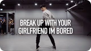 break up with your girlfriend, i'm bored - Ariana Grande / Gosh Choreography thumbnail