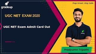 UGC NET Exam Admit Card Out | UGC NET | Gradeup | Pradyumn T