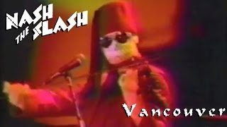 Nash the Slash Vancouver