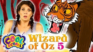Wizard of Oz - NEW Chapter 5 | Story Time with Ms. Boosky at Cool School