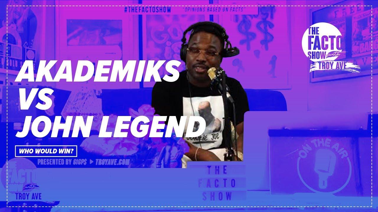 "THE FACTO SHOW (CLIPS) ""DJ Akademiks Vs John Legend - Who Would Win?"" Episode 8"