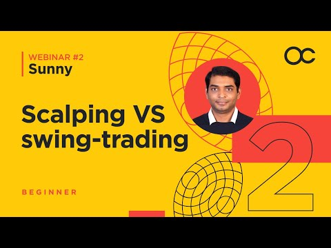 [2]-webinar:-choose-your-trading-style:-scalping-vs-swing-trading