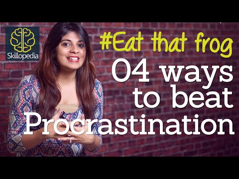 4 tips to beat and overcome procrastination - Time management & Interpersonal skills