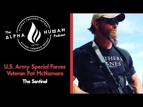 U.S. Army Special Forces Veteran Pat McNamara - The Sentinel