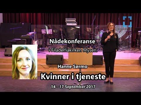 Hanne Sørmo - Kvinner i tjeneste (Nådekonferanse i Mysen - sept. 2017)