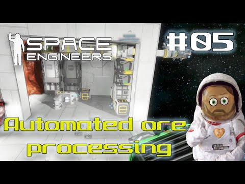 Let's Play Space Engineers - S01E05 - Automated ore processing