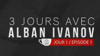 Alban Ivanov : ◄ 3 jours avec Alban / Ep 1► La rencontre