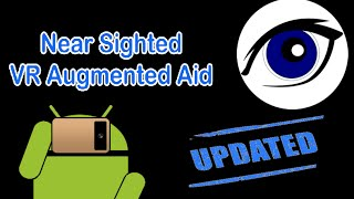 NearSighted VR low vision aid - Update 1.4