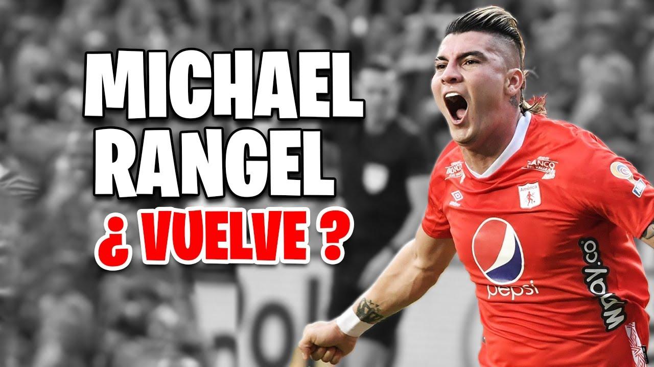 Michael Rangel Vuelve Al América De Cali ?