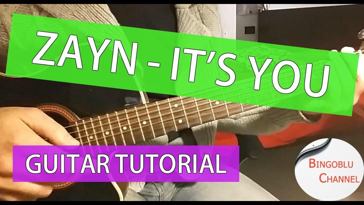 Zayn malik its you guitar chords tutorial youtube zayn malik its you guitar chords tutorial hexwebz Images