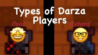 Darza's Dominion: What Type of Player are You?