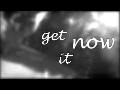 Get It Now (lyrics video)
